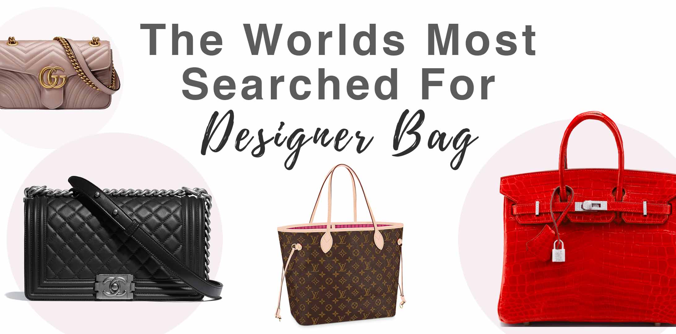 the worlds most popular designer bag based on search data handbagholic
